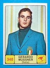Figurina/Sticker CAMPIONI DELLO SPORT 1968/69-n.340-GERARDO MUSSNER-ITALIA-rec