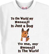 Dog T Shirt - To me my Basenji Is The World - Adopt Animal Friend  Men Women # 8