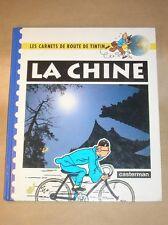 LES CARNETS DE ROUTE DE TINTIN / LA CHINE / EDITION ORIGINALE 1992 / TB ETAT