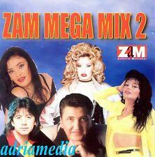 Zam Mega 2 MIX CD Koki Sasa Zlata raspucin Indira Radic Kuki Koki sneki Narodna