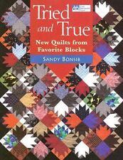 Tried and True: New Quilts from Favorite Blocks - Bonsib