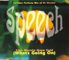SPEECH - Like Marvin Gaye Said (What's Going On) (UK 4 Tk CD Single)