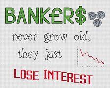 "Bankers Lose Interest Cross Stitch Design (10""x8"", 25x20cm,kit or chart)"
