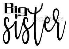 IRON ON TRANSFER - BIG SISTER - MATERNITY New Baby T-shirt Transfer Black announ