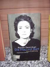 Die Frau mit dem Bart, eine Erzählung von Renan Demirka