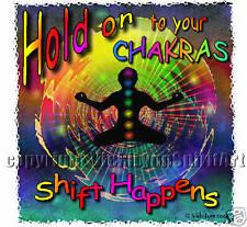 Hold your Chakras-shift happens healing-yoga  T-Shirt