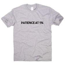 Paciencia al 1% - Divertido camisetas para hombre humor sarcástico Top para Mujer Eslogan Camiseta