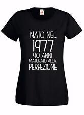 T-shirt Maglietta donna J2049 Nato Nel 1977 40 Anni Maturato alla Perfezione