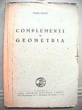COMPLEMENTI DI GEOMETRIA Maria Miglio Editrice Pironti Scienza Matematica 1945