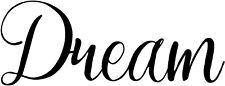 Dream vinyl decal sticker inspirational aspirational laugh love