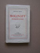 "Maurice Bedel ""Molinoff Indre et Loire"" ed Gallimard"