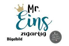 Bügelbild / T-Shirt 1 erster Geburtstag Mr. Eins zigartig Krone Aufbügler