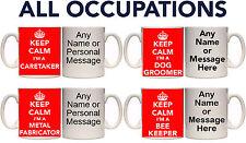 KEEP CALM ALL OCCUPATIONS (A-M) PERSONALISED MUG & COASTER (T4) 11oz & 15oz MUGS