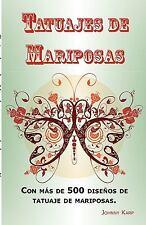 Tatuajes de Mariposas : Con más de 500 diseños de tatuaje de mariposas, entre...