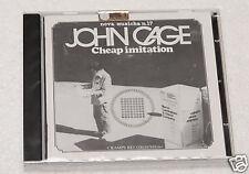 JOHN CAGE:CD-CHEAP IMITATION-AVANT GARDE-SIGILLATO !!!