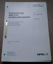 Werkstatthandbuch Prüfanleitung  Opel Vectra B Stand 96