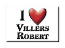 MAGNETS FRANCE - HAUTE NORMANDIE SOUVENIR AIMANT I LOVE VILLERS ROBERT (JURA)