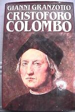 CRISTOFORO COLOMBO Gianni Granzotto CDE Biografia Scoperta dell America Storia