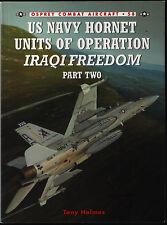 US Navy Hornet Units of Operation Iraqi Freedom  Part Two (Osprey 58) - New Copy