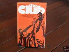 The CLUB ~ David Williamson Play   2005printing  Illustrated edition.  AFL FOOTY