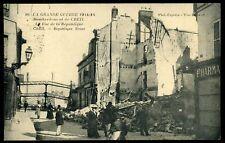 60 CREIL ( bombardement)  rue de la république 1915 (4)