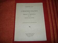 1952 ALESSANDRO LUZIO PROCESSI POLITICI MILANO ,MANTOVA AUSTRIACI RISORGIMENTO
