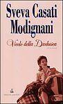"""SVEVA CASATI MODIGLIANI """" VICOLO DELLA DUCHESCA """" SPERLING & KUPPER EDITORI 2001"""
