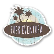 2 X 10 Cm Fuerteventura pegatina de vinilo de equipaje de viaje Tag España Etiqueta divertido # 6765