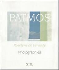 Patmos. Photographies - Feraudy Roselyne De