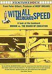 With All Deliberate Speed by Vernon Jordan, Thurgood Marshall Jr., Barbara John