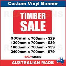 TIMBER SALE - CUSTOM VINYL BANNER SIGN - Australian Made