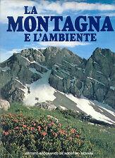 LA MONTAGNA E L'AMBIENTE*DE AGOSTINI ED. 1978