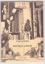 Vacances à BOURG la MUSE Philippe DELABY