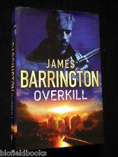 JAMES BARRINGTON: Overkill-Debut Thriller-HBDJ-2004-1st