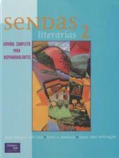 SENDAS LITERARIAS 2E LEVEL 2 STUDENT TEXT 2001C by PRENTICE HALL