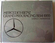 MERCEDES-BENZ GRAND PRIX RACING 1934-1955 MONKHOUSE CAR BOOK