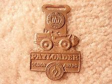 Frank Hough Co. Payloader Design Award Watch Fob HBD-2A