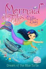 Dream of the Blue Turtle (Mermaid Tales) by Debbie Dadey