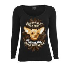 Frauen Langarm Shirt Chihuahua - Fürchte nicht den Hund damen longsleeve ladies