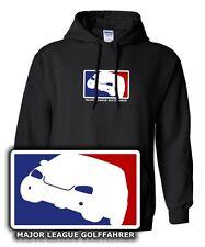 HOODIE * MAJOR LEAGUE GOLFFAHRER MK5 Golf 5er Gti 5 SWEATSHIRT VW SATIRE kult