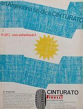 PUBLICITE PNEU PIRELLI CINTURATO CN 53 EN ARGENTINE DE 1968 FRENCH ADVERT AD PUB
