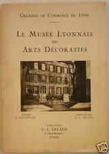 Musée lyonnais des arts décoratifs- éd. Arlaud