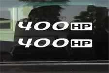 400 HP / HORSEPOWER VINYL DECAL / STICKER PAIR