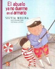 El Abuelo Ya No Duerme en el Armario by Silvia Molina (2010, Paperback)