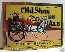 Old Shay Ale Beer Bottle Label Fort Pitt Baltimore Md