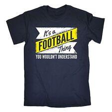 Fútbol cosa no comprender Camiseta Camiseta liga de fútbol regalo de cumpleaños