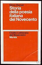 Silvio Ramat = STORIA POESIA ITALIANA DEL NOVECENTO