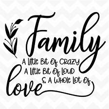 Family Crazy Loud Love vinyl wall art sticker words mural saying DIY home deco