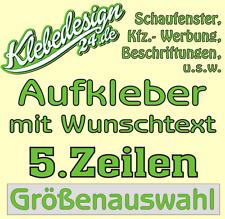 5. Zeilen Aufkleber Beschriftung 50-120cm Werbung Sticker Werbebeschriftung