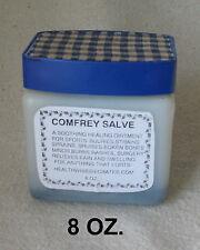 COMFREY SALVE 8 OZ. STRAINS SPRAINS BRUISES BROKEN BONES